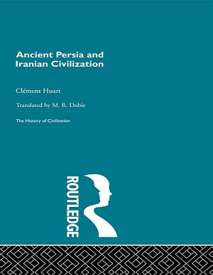 Ancient Persia and Iranian Civilization PDF