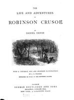 The life and adventures of Robinson Crusoe  with illustr  by J D  Watson  engr  by the brothers Dalziel PDF