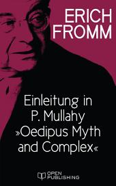 "Einleitung in P. Mullahy ""Oedipus. Myth and Complex"": Introduction in P. Mullahy ""Oedipus. Myth and Complex"""