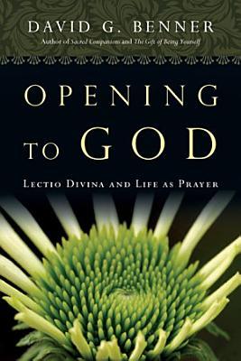 Opening to God