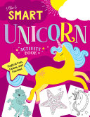 The Smart Unicorn Activity Book Book
