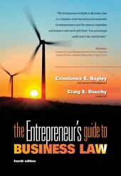 The Entrepreneur's Guide to Business Law: Edition 4