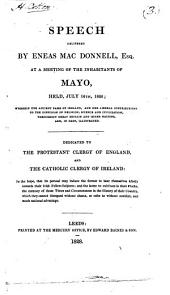 Speech delivered ... July 16th, 1826, wherein the ancient fame of Ireland, and her liberal contributions to the diffusion of religion, science and civilization, throughout Great Britain and other nations, are, in part, illustrated: Volume 3