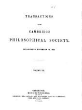 Transactions of the Cambridge Philosophical Society: Volumes 1-12