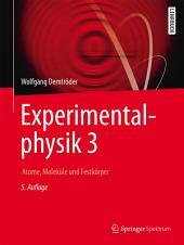 Experimentalphysik 3: Atome, Moleküle und Festkörper, Ausgabe 5