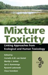 Mixture Toxicity: Linking Approaches from Ecological and Human Toxicology