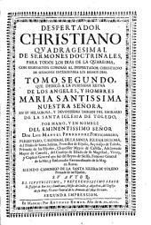 Despertador christiano quadragesimal de sermones doctrinales para ... la Quaresma: con remissiones copiosas al Despertador christiano de sermones ... : tomo segundo ...