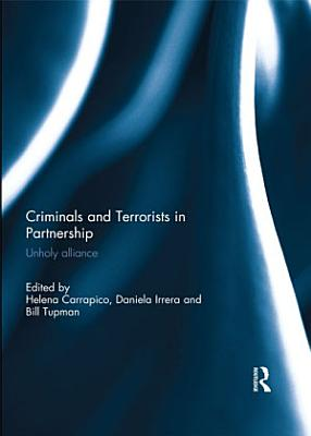 Criminals and Terrorists in Partnership
