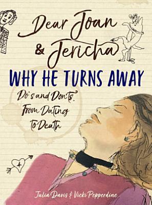 Dear Joan and Jericha   Why He Turns Away