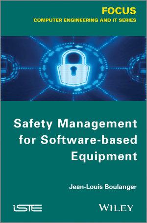 Safety Management for Software based Equipment