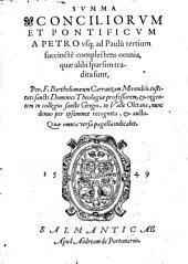 Summa Conciliorum et Pontificum a Petro vsq; ad Paulū tertium, succincte complectens omnia, quæ alibi sparsim tradita sunt ... Nunc denuo ... recognita,&aucta, etc. MS. notes