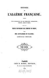 Histoire de l'Algerie française: Volume2