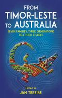 From Timor Leste to Australia PDF