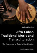 Afro-Cuban Traditional Music and Transculturation