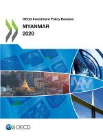OECD Investment Policy Reviews: Myanmar 2020