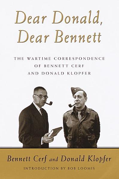 Download Dear Donald  Dear Bennett Book