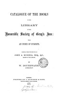 Catalogue of the books in the library of the Honourable society of Gray s inn  compiled by W  Douthwaite   With  1st  2nd  PDF