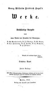 Georg Wilhelm Friedrich Hegel's Werke: Band 6