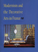 Modernism and the Decorative Arts in France PDF