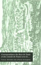 Correspondance des Beys de Tunis et des consuls de France avec la cour, 1577-1830: 1700-1770