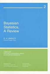 Bayesian Statistics, A Review