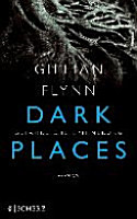 Dark Places   Gef  hrliche Erinnerung PDF