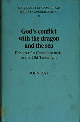 God s Conflict with the Dragon and the Sea PDF