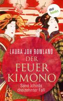 Der Feuerkimono  Sano Ichir  s dreizehnter Fall PDF