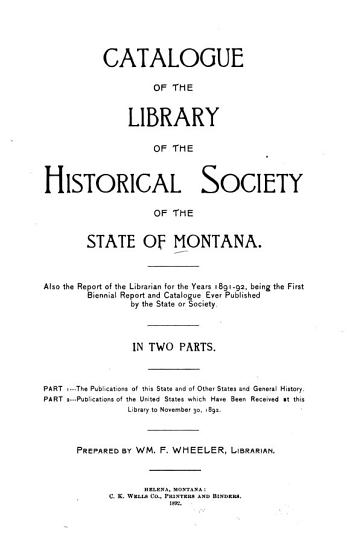 Biennial Report of the Board of Trustees of the Historical and Miscellaneous Department of the Montana State Library PDF