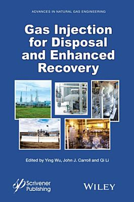 Gas Injection for Disposal and Enhanced Recovery PDF