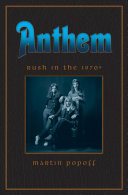 Anthem: Rush in The '70s