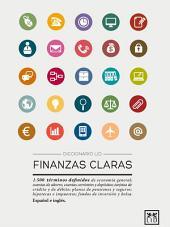 Diccionario LID Finanzas claras: 1.500 términos definidos de economía general. Español e inglés