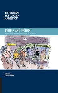 The Urban Sketching Handbook  People and Motion PDF