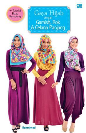 Gaya Hijab dengan Gamish  Rok   Celana Panjang PDF