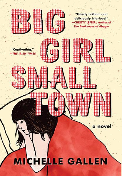 Download Big Girl  Small Town Book