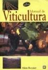 Manual de viticultura: guía técnica de viticultura