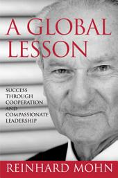 A Global Lesson: Success Through Cooperation and Compassionate Leadership