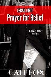 Legal Limit: Prayer for Relief