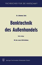 Banktechnik des Aussenhandels: Unter Berücksichtigung d. Einheitlichen Richtlinien und Gebräuche für Dokumenten-Akkreditive (Revision 1962), Ausgabe 5