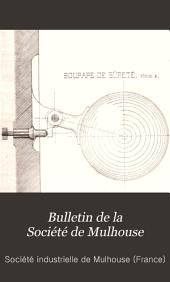 Bulletin de la Société industrielle de Mulhouse: Volume60