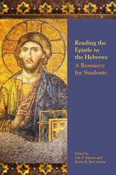 Reading the Epistle to the Hebrews: A Resource for Students