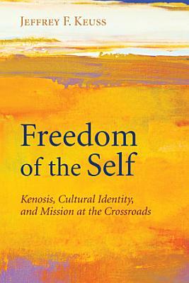 Freedom of the Self PDF