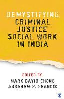 Demystifying Criminal Justice Social Work in India PDF