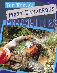 The World S Most Dangerous Machines Book PDF