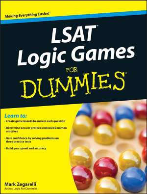 LSAT Logic Games For Dummies