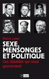 Sexe, mensonges et politique