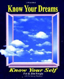 Know Your Dreams, Know Your Self