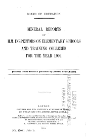 General Reports of H.M. Inspectors on Elementary Schools and Training Colleges ...