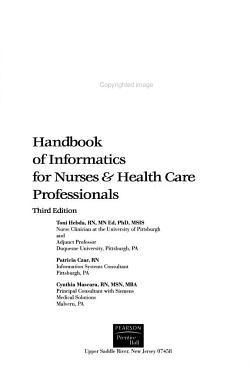 Handbook of Informatics for Nurses and Health Care Professionals PDF