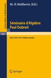 Séminaire d'Algèbre Paul Dubreil: Proceedings. Paris 1976-1977 (30ème Année).
